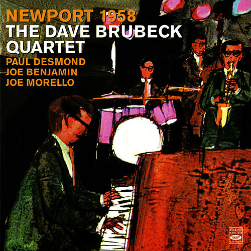 Play & Download Newport 1958 by Dave Brubeck | Napster