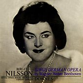 Play & Download Sings German Opera by Birgit Nilsson | Napster