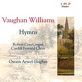 Play & Download Hymns Of Vaughan Williams by Cardiff Festival Choir | Napster