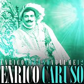 Play & Download Enrico Caruso Volume 12 by Enrico Caruso | Napster