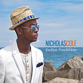 Endless Possibilties by Nicholas Cole