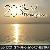 Play & Download 20 Classical Masterpieces by London Symphony Orchestra   Napster