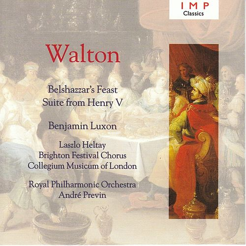 Walton: Belshazzar's Feast ; Henry V Suite by Various Artists