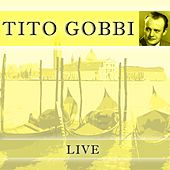 Play & Download Live by Tito Gobbi | Napster