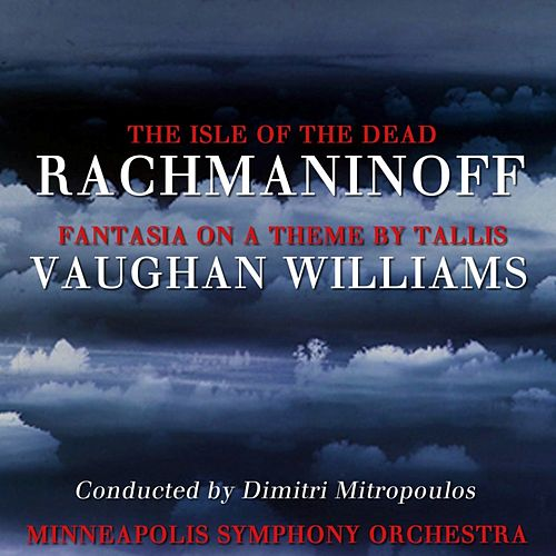 The Isle Of The Dead & Fantasia On A Theme By Tallis by Minneapolis Symphony Orchestra