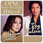 Play & Download OPM Side By Side Hits of Sharon Cuneta & Rey Valera by Various Artists | Napster