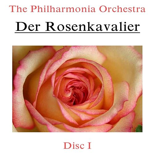 Der Rosenkavalier (Disc I) by Philharmonia Orchestra