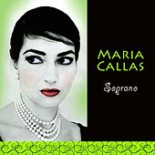 Play & Download Soprano by Maria Callas | Napster