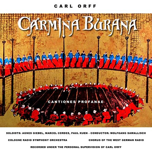 Play & Download Carmina Burana by Agnes Giebel | Napster