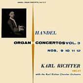 Handel Organ Concertos by Karl Richter