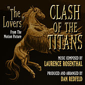 Play & Download Clash of the Titans - The Lover's Theme from the Motion Picture by Dan Redfeld | Napster