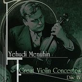 Play & Download Great Violin Concertos (Disc IV) by Yehudi Menuhin | Napster