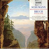 Play & Download Schumann: Märchenerzählungen, Op. 132 - Bruch: 8 Stücke, Op. 83 by Michel Lethiec | Napster