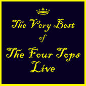 Play & Download I'll Be There: The Best of the Four Tops Live by The Four Tops | Napster
