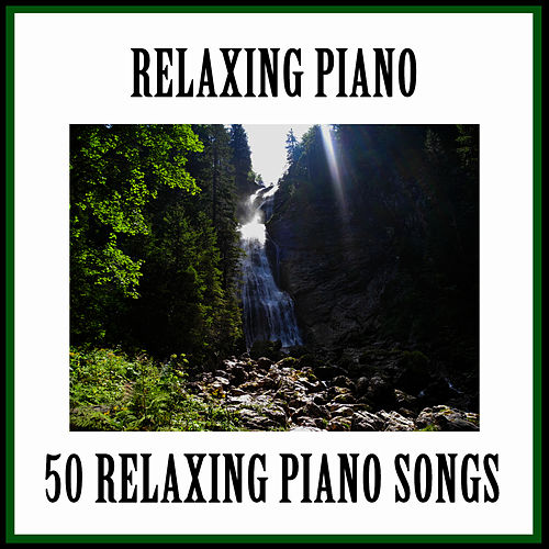 Play & Download Relaxing Piano Music by Relaxing Piano | Napster