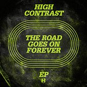 Play & Download The Road Goes On Forever by High Contrast | Napster