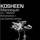 Play & Download Mannequin by Kosheen | Napster