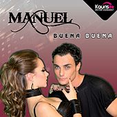 Play & Download Buena Buena by Manuel | Napster