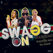 Play & Download Swagg On by Warren | Napster