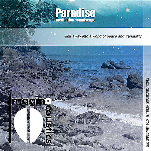 Play & Download Paradise: Meditation Soundscape by Imaginacoustics | Napster