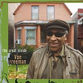 Play & Download The Great Divide by Von Freeman | Napster
