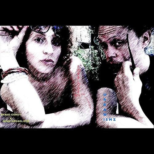 Urbanismz (feat. Pablo Gordy & Nino Arobelidze) by Forbidden Knowledge