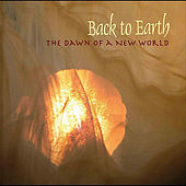 The Dawn of a New World by Back to Earth