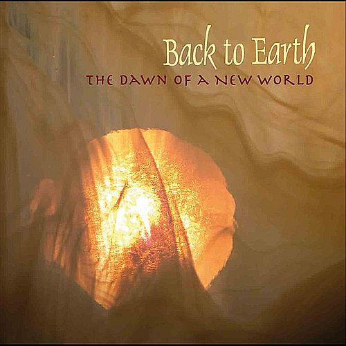 The Dawn of a New World von Back to Earth