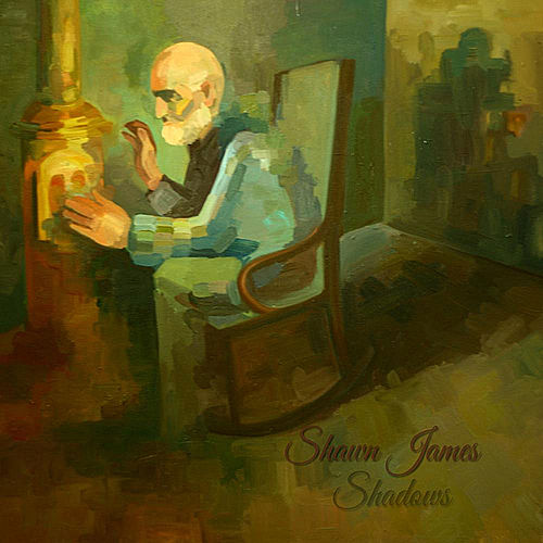 Play & Download Shadows by Shawn James | Napster