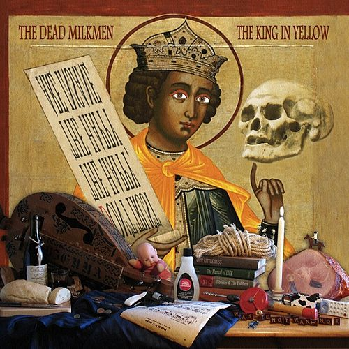 Play & Download The King In Yellow by The Dead Milkmen   Napster