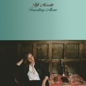 Play & Download Traveling Alone by Tift Merritt | Napster