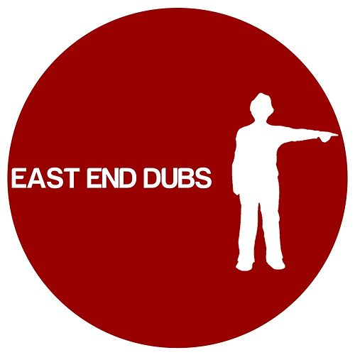 Play & Download East End Dubs 004 by East End Dubs | Napster