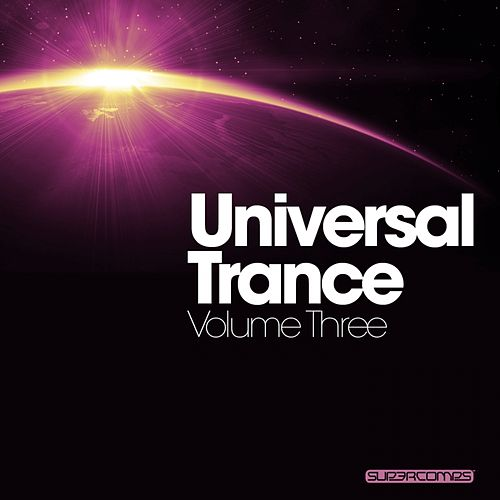 Play & Download Universal Trance Volume Three by Various Artists | Napster