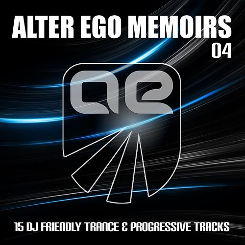 Alter Ego Memoirs 04 by Various Artists