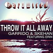 Play & Download Throw It All Away by Garrido | Napster