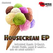 Housecream by Various Artists