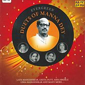Play & Download Evergreen Duets Of Manna Dey by Various Artists | Napster