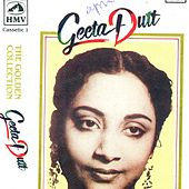 Play & Download Geeta Dutt - The Golden Collection - Vol 1 by Various Artists | Napster