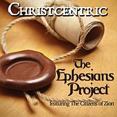 The Ephesians Project by Christcentric