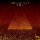 One Day by Future Rock
