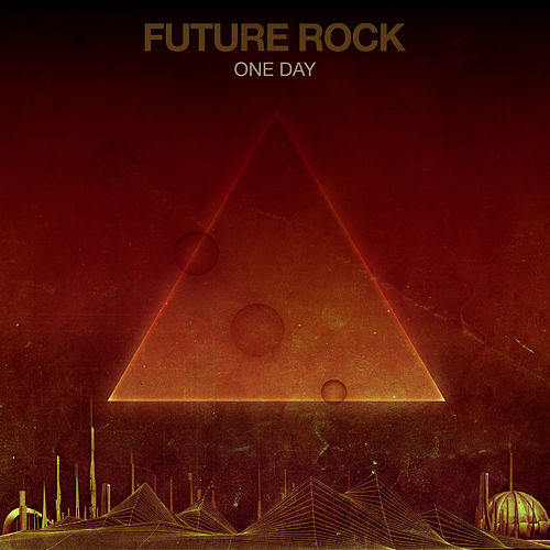Play & Download One Day by Future Rock | Napster