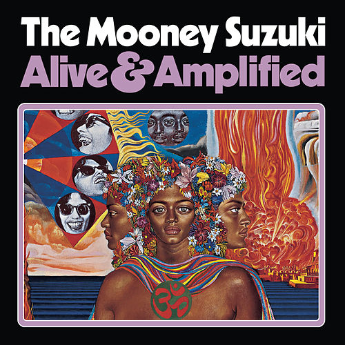 Play & Download Alive and Amplified by The Mooney Suzuki | Napster