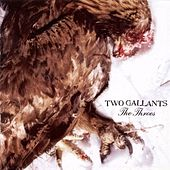 The Throes by Two Gallants