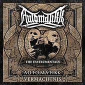 Play & Download Vermächtnis Instrumentals by Automatikk | Napster