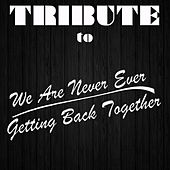 Play & Download We Are Never Ever Getting Back Together (Cover Of Taylor Swift) by The Cover Crew | Napster