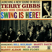 Play & Download Launching a New Sound in Music - Swing Is Here! by Terry Gibbs | Napster