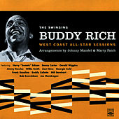 Play & Download The Swinging Buddy Rich: West Coast All-Star Sessions by Buddy Rich | Napster