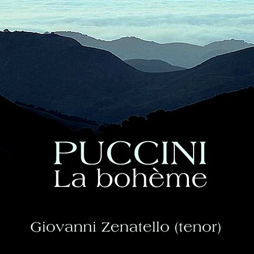 Play & Download La Boheme by Giovanni Zenatello | Napster