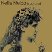 Play & Download Nellie Melba Soprano by Nellie Melba | Napster