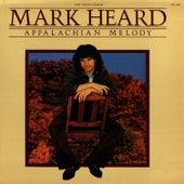 Appalachian Melody by Mark Heard